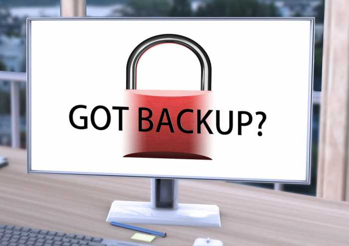 Have you got backup?